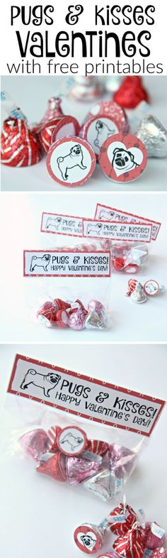 Pugs and Kisses Valentines with free printables for valentines and hershey's hugs and kisses
