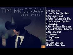 Tim McGraw Hits 2014 II Love Story ( Full Album) - YouTube