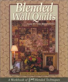 """Blended Wall Quilts"""