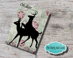 """Oh Deer Kinky Christmas Card. Naughty card, Sexy Card, Flirty Card, Blank Greeting Card, 5"""" x 7"""" Digital Download. by TheDarkSideCards on Etsy"""