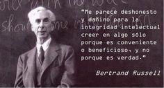 Dicho por Bertrand Russell en una entrevista en 1959.