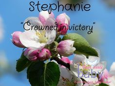 """The baby name Stephanie means, """"Crowned in victory."""""""
