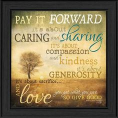 Pay It Forward Quotes Enchanting Inspirational And Motivational Quotes Pay It Forward  Pinterest .