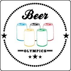 beer olympics on pinterest beer drinking games and beer pong