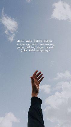 Best quotes indonesia cinta truths so true ideas Quotes Rindu, Quotes Lucu, Cinta Quotes, Alone Quotes, Study Quotes, Quotes Galau, Message Quotes, Reminder Quotes, Tumblr Quotes