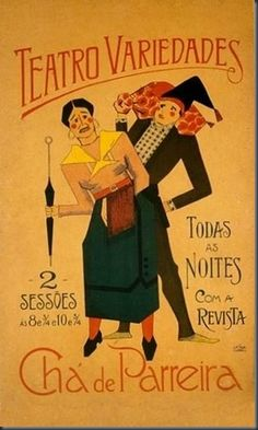 Teatro Variedades (1929).1 Vintage Advertising Posters, Vintage Advertisements, Vintage Ads, Vintage Images, Art Deco Posters, Decoupage Vintage, Poster Ads, Nostalgia, Ad Art