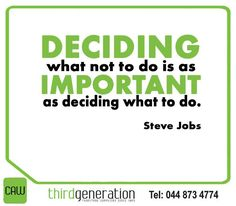 """Deciding what not to do is as important as deciding what to do. Sunday Motivation, Steve Jobs, Inspirational"