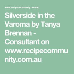 Recipe Silverside in the Varoma by Tanya Brennan - Consultant, learn to make this recipe easily in your kitchen machine and discover other Thermomix recipes in Main dishes - meat. Meat Recipes, Cooking Recipes, Kitchen Machine, Main Dishes, Food, Thermomix, Main Course Dishes, Entrees, Chef Recipes