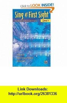 Sing at First Sight (0038081205687) Andy Beck, Brian Lewis, Karen Farnum Surmani , ISBN-10: 073903152X  , ISBN-13: 978-0739031520 ,  , tutorials , pdf , ebook , torrent , downloads , rapidshare , filesonic , hotfile , megaupload , fileserve