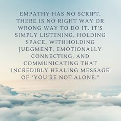 Empathy, means the ability to relate and understand another person by watching their emotions.