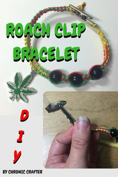 Roach Clip Bracelet Stoner DIY by Chronic Crafter on Youtube