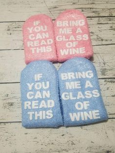 Check out this item in my Etsy shop https://www.etsy.com/listing/498764143/wine-socksbirthday-gift-ideaif-you-can