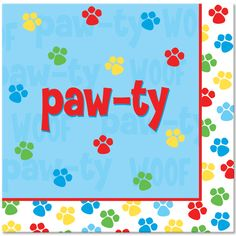 Creative Converting Paw-Ty Time Luncheon Napkin, Paw-Ty Design, For your furry babies B-day Paw-ty! Paw Patrol Birthday, Dog Birthday, 4th Birthday Parties, Birthday Ideas, Birthday Celebrations, Third Birthday, Birthday Cakes, Puppy Party Supplies, Paw Patrol Party Supplies