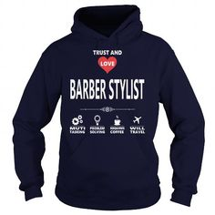 Cool BARBER STYLIST JOB TSHIRT GUYS LADIES YOUTH TEE HOODIE SWEAT SHIRT VNECK UNISEX JOBS T-Shirts