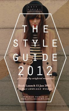 The Style Guide 2012Event Poster for the Book Launch and Fashion Show of