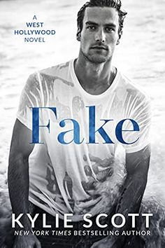 This Chick Read: Fake by Kylie Scott Book Club Books, New Books, Kylie Scott, Fake Relationship, Book Boyfriends, West Hollywood, Romance Books, Bestselling Author, Novels