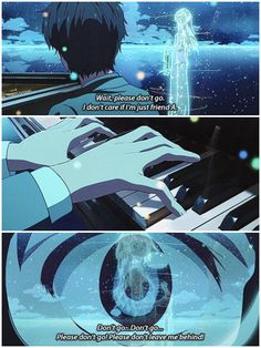 Shigatsu wa kimi no uso, kousei, kaori, sad, quotes and then everyone that watched this started to cry along side Kousei