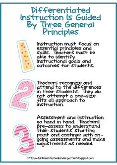 A Differentiated Kindergarten: Guidelines for Differentiating and the Common Core Along with A Freebie...sometimes be very easy to get bogged down by the details of tiering, flexible grouping, compacting and all the other strategies that you may or may not use to differentiate your instruction.  However, what you really need to do is just focus on three very basic principles to guide you  . . .