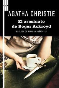 Libro de Agatha Christie, El Asesinato de Roger Ackroyd, comentado en CanalOsera.com por Helios Bolorinos