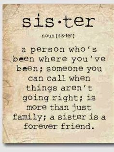 319 Best Quotes For My Sister Images In 2019 Pretty Quotes