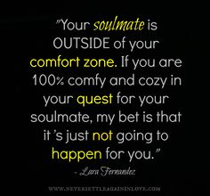 Keep Growing and Challenging Yourself Past Your COMFORT ZONE <3  www.neversettleagaininlove.com