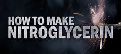 How to Make Nitroglycerin