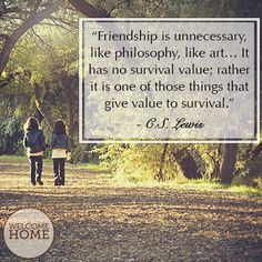 C.S. Lewis #friendship #christianquotes #scripture #inspirational #quotes