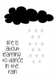 Dance in the rain   quotes   spreuken