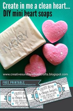Creative Sunday School Crafts: DIY Mini heart soaps - Create in me a clean heart. - Creative Sunday School Crafts: DIY Mini heart soaps – Create in me a clean heart Sunday School Lesson Craft Sunday School Crafts For Kids, Sunday School Lessons, Kindergarten Sunday School, Sunday School Curriculum, School Teacher, Bible Lessons For Kids, Bible For Kids, Primary Lessons, Forgiveness Craft