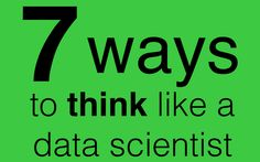 How to Think Like a Data Scientist - Storytelling with Statistics - Quora