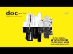 ▶ פסטיבל Docaviv 2014 - YouTube Documentary Film, Film Festival, Festivals, Documentaries, Concerts, Movie Party, Festival Party