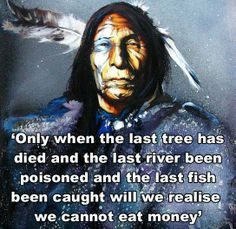 We cannot eat money..