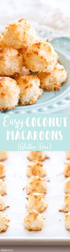 (Agave instead of sugar)These easy homemade Coconut Macaroons are so simple to make and taste delicious! This Coconut Macaroon recipe has only 7 ingredients, making it the easiest gluten-free dessert! Plus, a step-by-step video below! Brownie Desserts, Oreo Dessert, Mini Desserts, Coconut Dessert, Low Carb Dessert, Coconut Macroons Recipe, Gluten Free Macaroons, Gluten Free Coconut Macaroons, Coconut Cakes