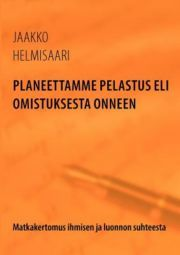 lataa / download PLANEETTAMME PELASTUS ELI OMISTUKSESTA ONNEEN epub mobi fb2 pdf – E-kirjasto