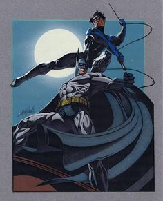 Nightwing and The Batman...