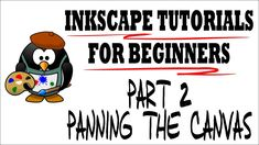 Panning the Canvas - Moving Around the Draw Space - Inkscape Tutorials f...