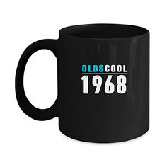 49th Birthday Gifts for Women and Men Under $20, Oldscool Vintage 1968 11oz Funny Coffee Mugs Tea Cup #Birthday #Gifts #Women #Under #Oldscool #Vintage #Funny #Coffee #Mugs