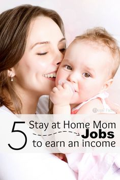 Want to make money from home? Take a look at these 5 stay at home mom jobs to help you earn an income from home.