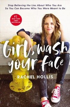 "Girl, Wash Your Face by Rachel Hollis ""Only you have the power to change your life."" Even Rachel Hollis reminds us of this, and if a. Rachel Hollis, Marie Forleo, Motivational Books, Inspirational Books, New Books, Good Books, Books To Read, Amazing Books, Reading Lists"