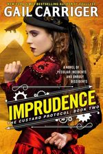 Imprudence PDF / Imprudence EPUB / Imprudence MP3. Free access to this Gail Carriger novel is available now! Download a copy today