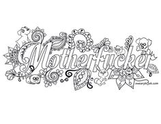 Motherfucker  Sweary Coloring Page from the Sweary by swearybook
