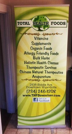Retractable Banner for Total Health Foods located in Wyandotte, Michigan. Graphic Design by Stacy Priebe Cataldo, Customer Relations by Dan Cataldo.    Cost $269.00. Includes design, print and shipping complete.     Mmmmm!