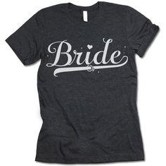 Bride T-Shirt