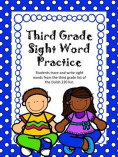This is the complete third grade list of sight words from the Dolch 220 sight word list. Students must trace and write each sight word for practice. This is a great review for any third or fourth grade classroom. Students learn not only how to read the word but also how to spell the word.A special thanks to Krista Wallden at Creative Clips for the great clip art!!Customer Hints:1.