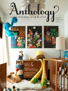 Anthology magazine via Handmade Charlotte Casa Kids, My Sun And Stars, Nursery Design, Design Room, Nursery Inspiration, Kid Spaces, Kids Decor, Kids Bedroom, Kids Rooms