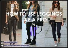How to use leggings like a pro - VÍCTIMA FASHIONISTA