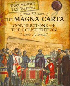 The Magna Carta: Cornerstone of the Constitution