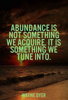 Abundance wayne dyer picture quote