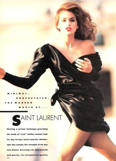 Cindy Crawford wearing Yves Saint Laurent for Vogue October 1987 80s Fashion, Fashion Models, Vintage Fashion, Fashion Outfits, Fashion History, Fashion Designers, Runway Fashion, Vintage Style, Ysl