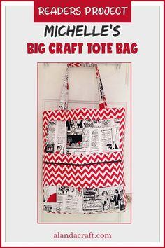 Our Readers Project is this great looking tote bag from Michelle. Don't you just love the fabric she has chosen for her bag. You can make a large craft bag from our free Big Craft Tote bag tutorial.